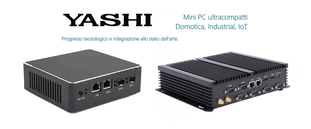 PC Industriali e Mini-PC Yashi